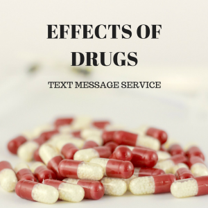 "A pile of tablets overlaid with the text ""Effects of drugs text message service"""