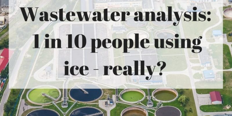 Wastewater treatment ponds overlaid with text reading Wastewater Analysis: 1 in 10 people using ice - really?