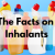 The Facts on Inhalants